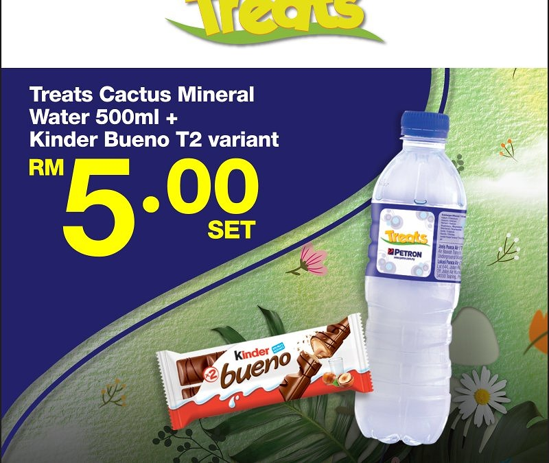 Treats Cactus Mineral Water & Kinder Bueno
