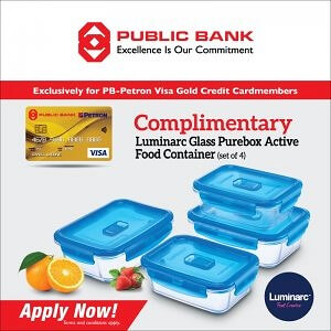 Apply PB-Petron Visa Gold Supplementary Credit Card and Get Complimentary Luminarc Glass Purebox Active Food Container